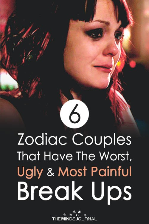 6 Zodiac Couples That Have The Worst, Ugly and Most Painful Break Ups