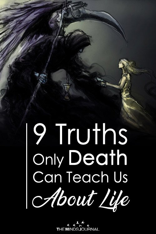 9 Truths Only Death Can Teach Us About Life