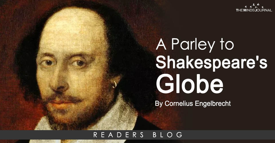 A Parley To Shakespeare's Globe