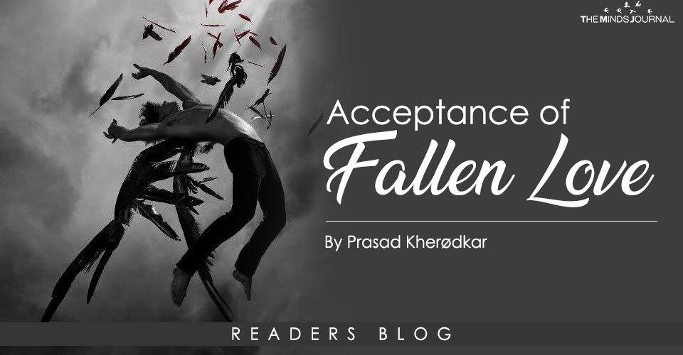 Acceptance of fallen love