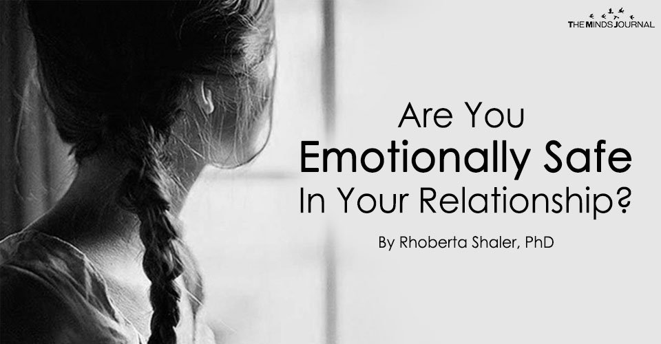 Are You Emotionally Safe In Your Relationship