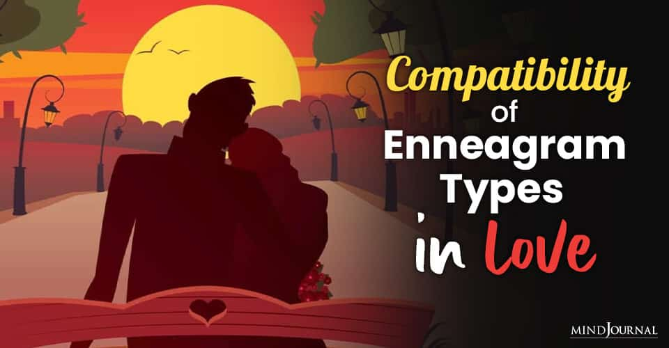 Compatibility of Enneagram Types in Love