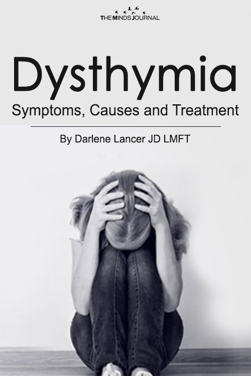 Dysthymia - Symptoms, Causes and Treatment