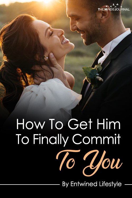 How To Get Him To Finally Commit To You