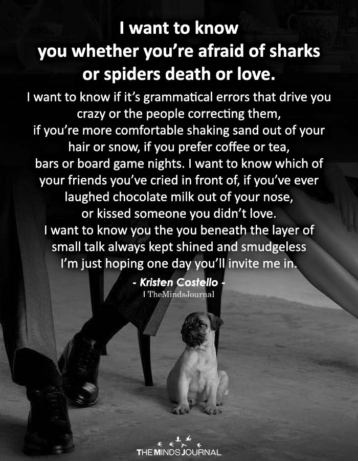 I Want To Know You Whether Youre Afraid Of Sharks Or Spiders Death