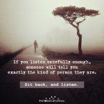 If you listen carefully enough