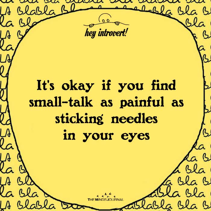 It's okay if you find small-talk