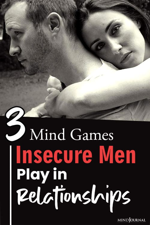 Mind Games Insecure Men Play Relationships pin