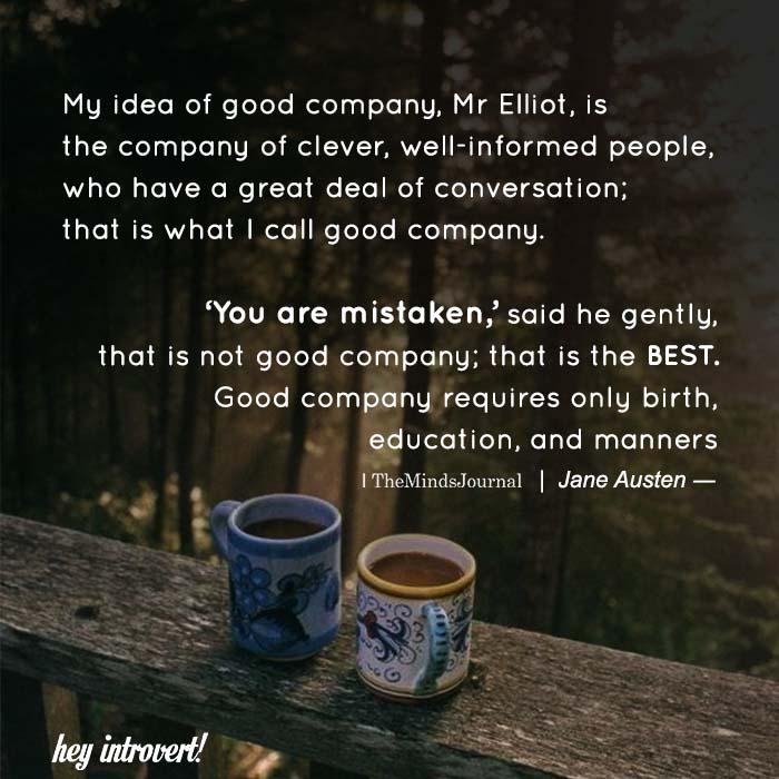My idea of good company