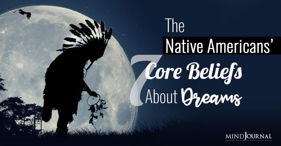 Native Americans Beliefs About Dreams
