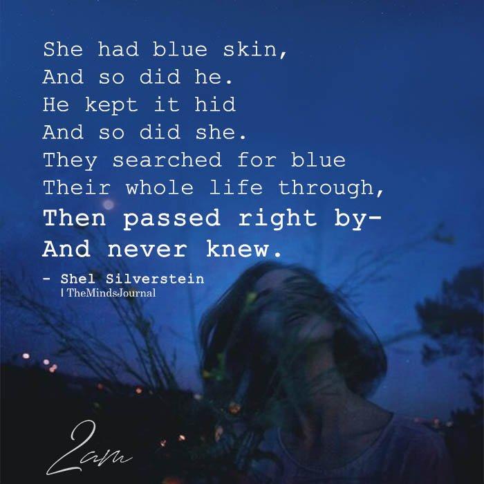 She had blue skin