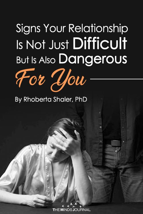 Signs Your Relationship Is Not Just Difficult But Is Also Dangerous For You