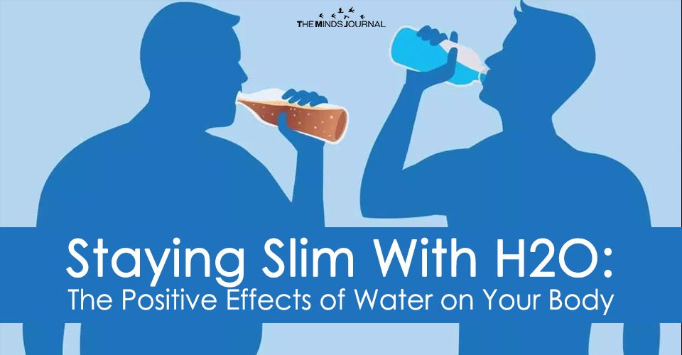 Staying Slim With H2O: The Positive Effects of Water on Your Body