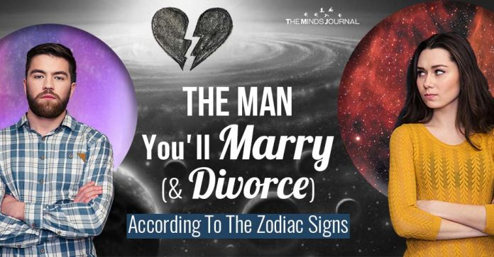 The Man You'll Marry And Divorce According To The Zodiac Signs