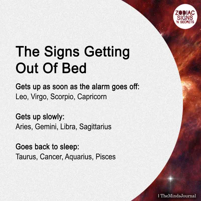 The Signs Getting Out Of Bed