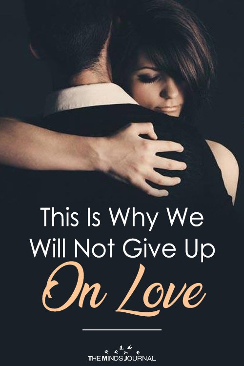 Give Up On Love