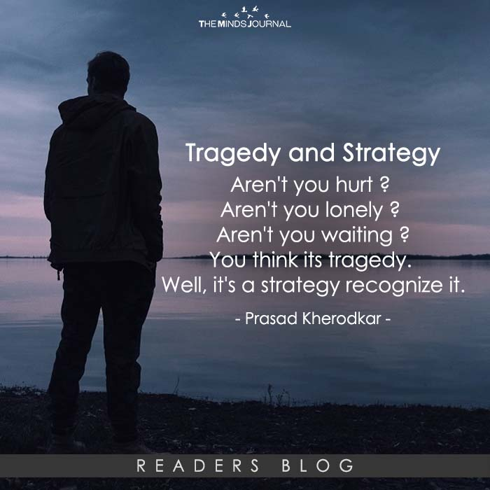 Tragedy and Strategy