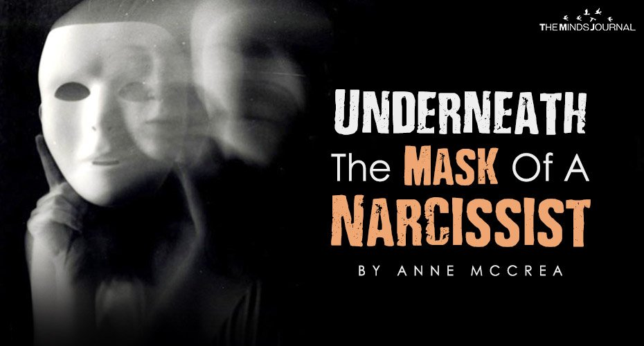 Underneath The Mask Of A Narcissist