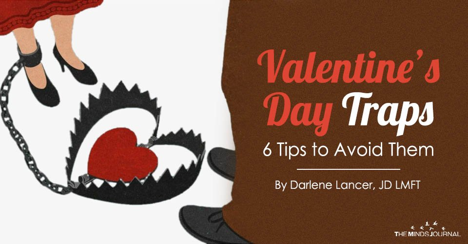 Valentine's Day Traps – 6 Tips to Avoid Them