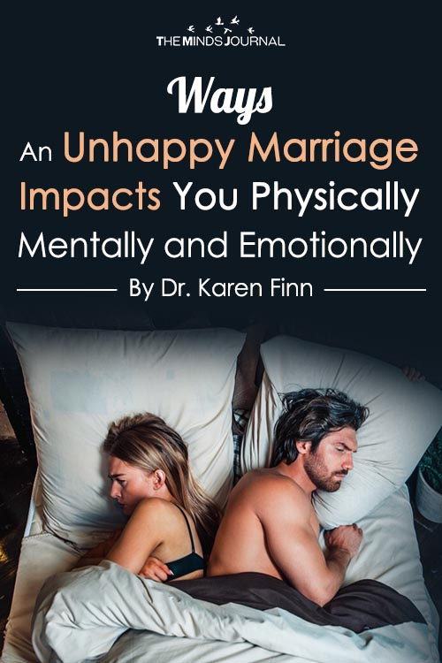Ways An Unhappy Marriage Impacts You Physically, Mentally and Emotionally