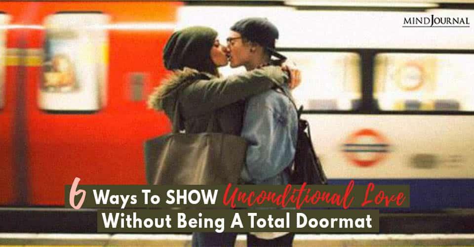 Ways Show unconditional love