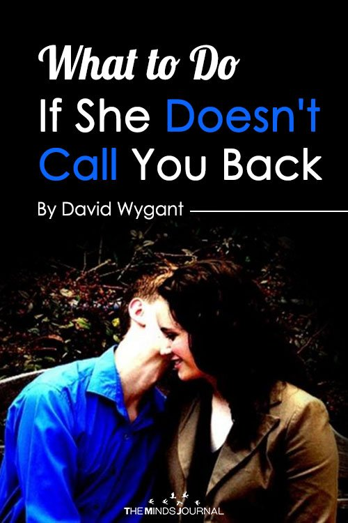 What to Do If She Doesn't Call You Back