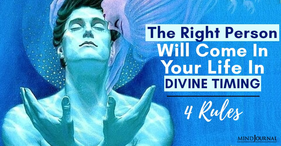 right person will come your life divine timing