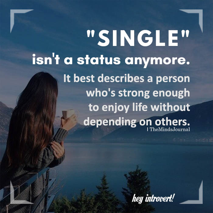 """Single"" Isn't A Status Anymore"