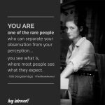 You Are One Of The Rare People