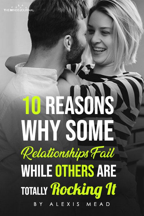 10 Reasons Why Some Relationships Fail While Others Are Totally Rocking It