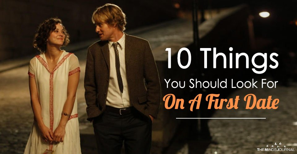 10 Things You Should Look For On A First Date