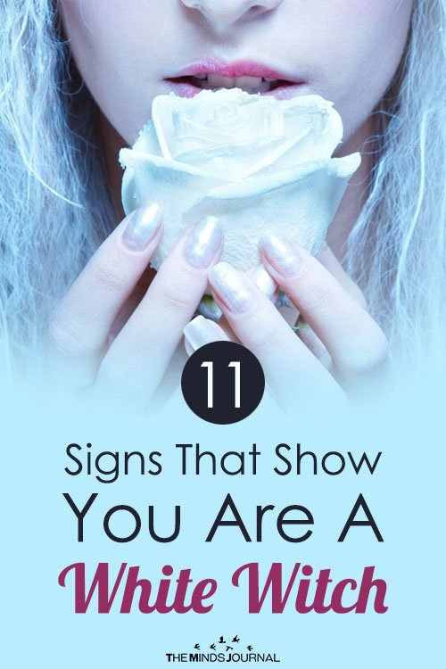 11 Signs That Show You Are A White Witch