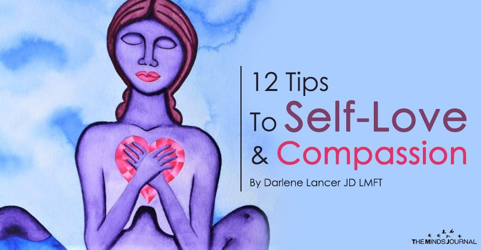 12 Tips To Self-Love And Compassion