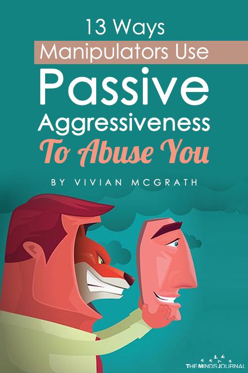 13 Ways Manipulators Use Passive Aggressiveness To Abuse You