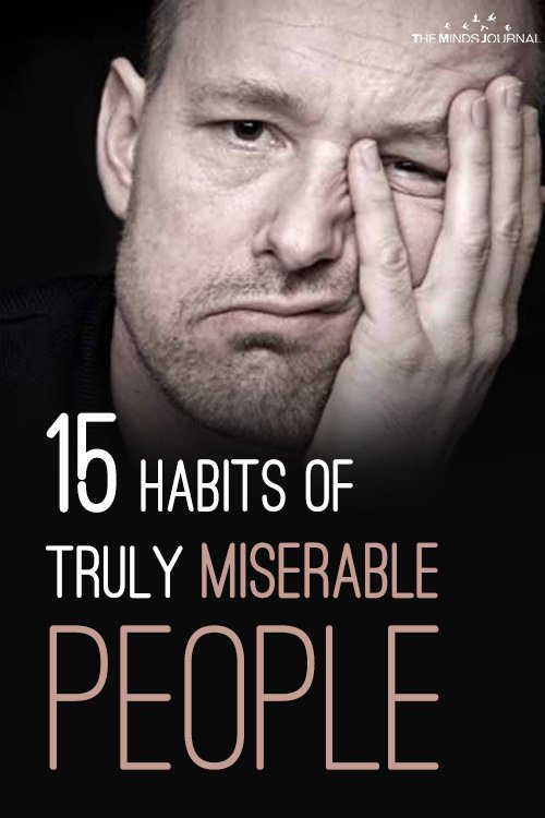 15 Habits of Truly Miserable People Pin