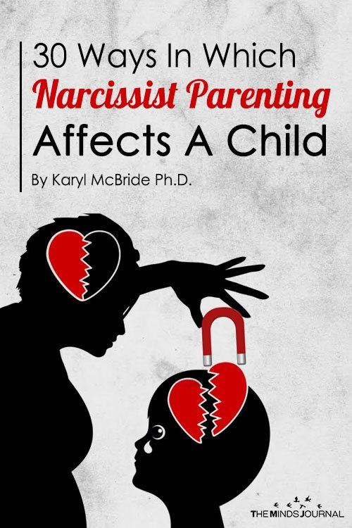 30 Ways In Which Narcissist Parenting Affects A Child