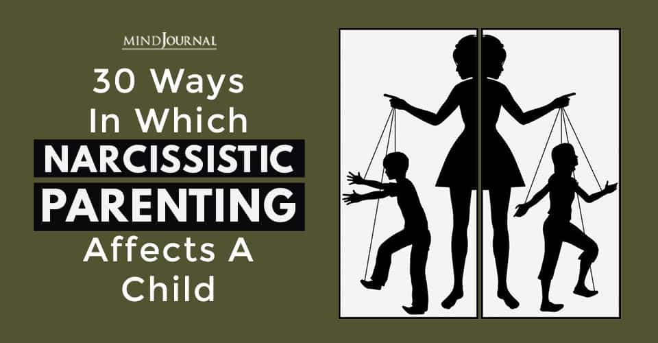 In Which Narcissistic Parenting Affects A Child