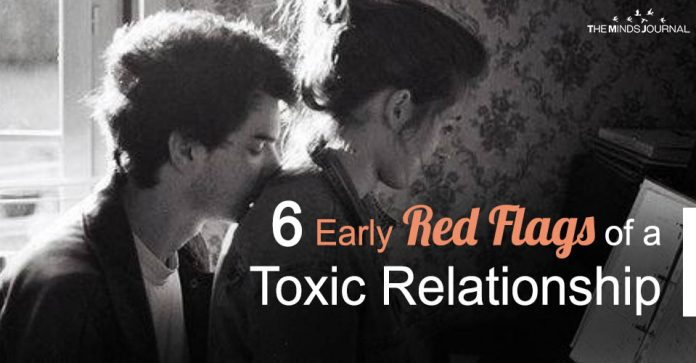 6 Early Red Flags of a Toxic Relationship
