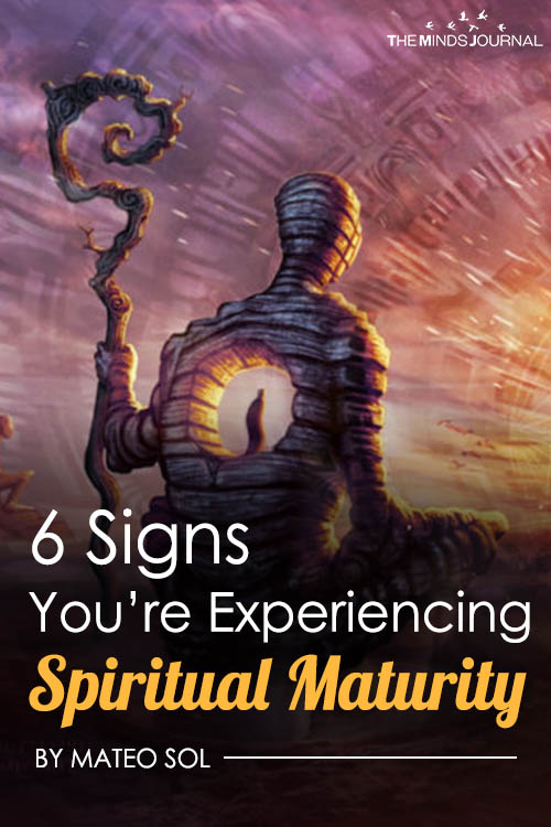 6 Signs You're Experiencing Spiritual Maturity