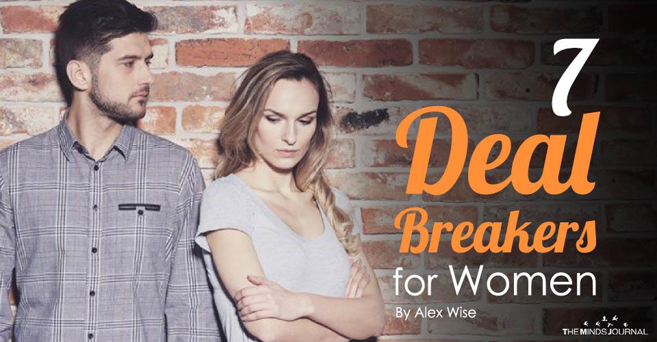 7 Deal Breakers for Women