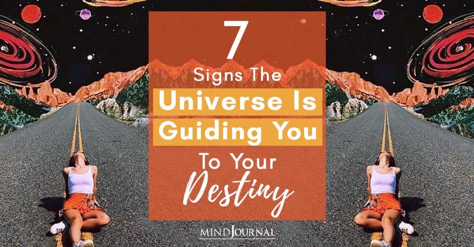 Signs Universe Is Guiding To Destiny