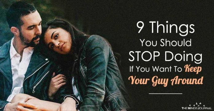 9 Things You Should STOP Doing, If You Want To Keep Your Guy Around
