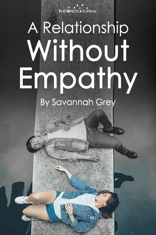 A Relationship Without Empathy