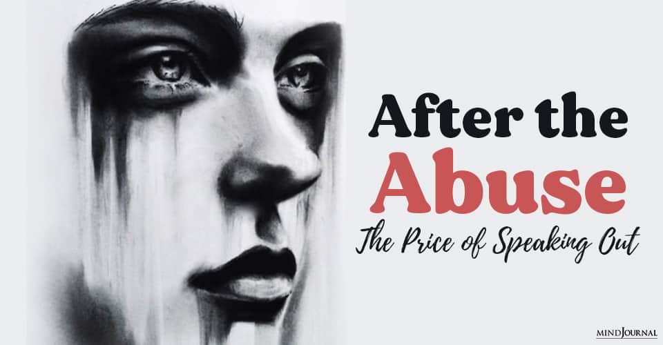 After the Abuse The Price of Speaking Out
