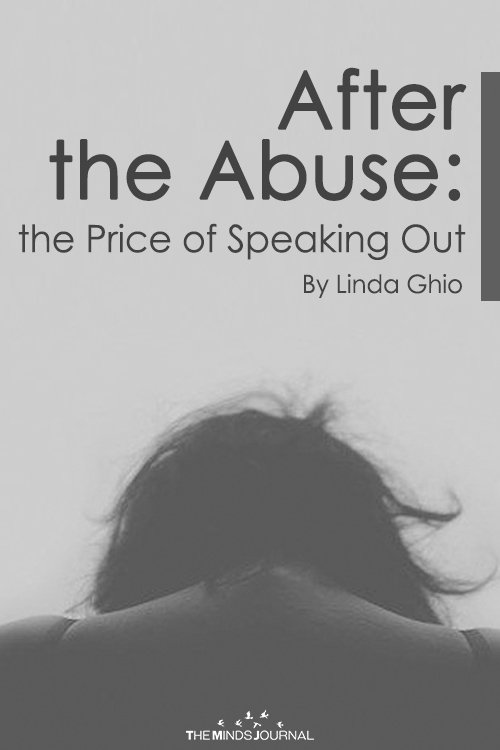After the Abuse: The Price of Speaking Out