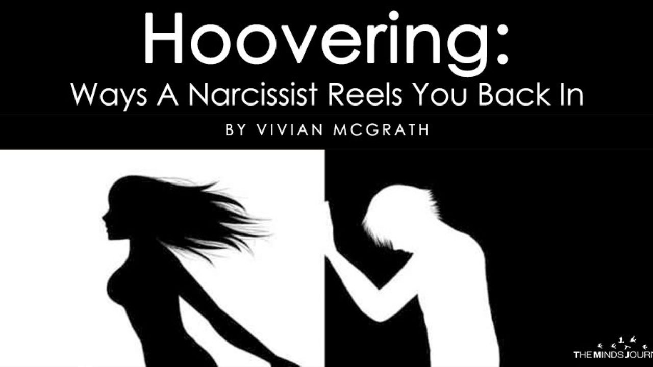 Hoovering: Ways A Narcissist Reels You Back In