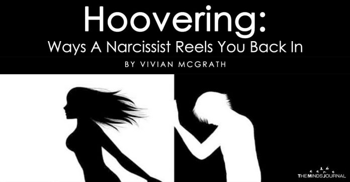 Hoovering Ways A Narcissist Reels You Back In