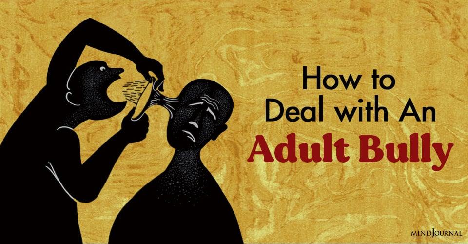 How Deal Adult Bully
