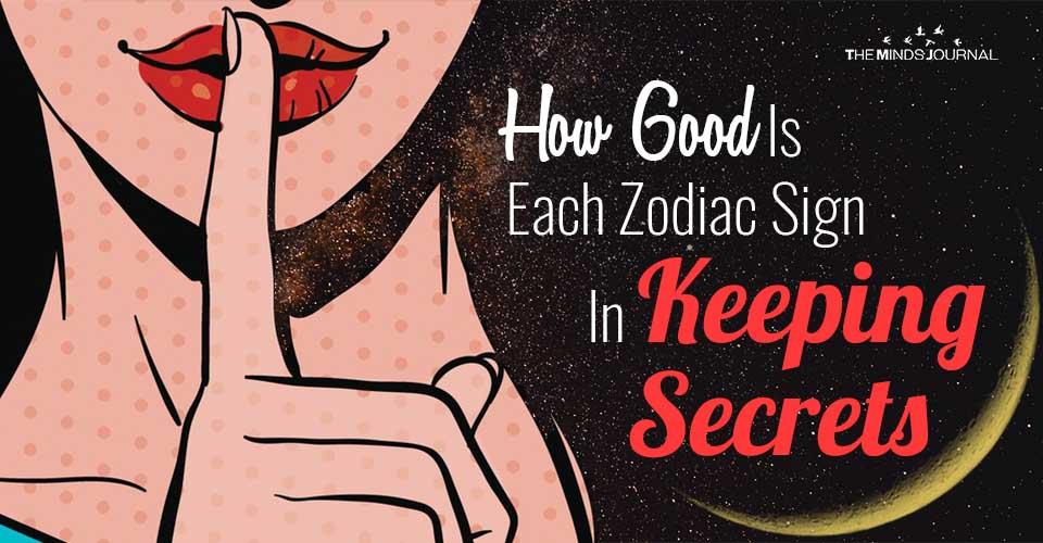How Good Is Each Zodiac Sign In Keeping Secrets