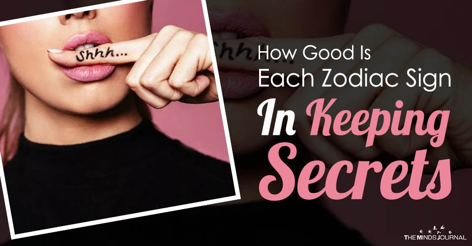 How Good Is Each Zodiac Sign In Keeping Secrets